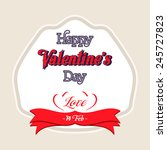 happy valentines day lettering...   Shutterstock .eps vector #245727823