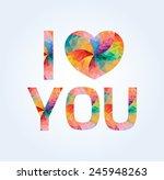 colored inscription i love you... | Shutterstock .eps vector #245948263