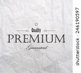 black vintage premium label on... | Shutterstock .eps vector #246190597