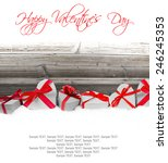 heart shaped gift and hearts on ... | Shutterstock . vector #246245353
