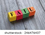 word fail on colorful wooden... | Shutterstock . vector #246476437