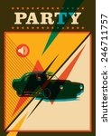 Retro Party Poster With Car....