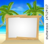 beach holiday or vacation palm... | Shutterstock . vector #247129117