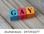 word gay on colorful wooden... | Shutterstock . vector #247241677