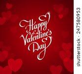 happy valentines day white... | Shutterstock .eps vector #247580953