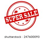 stamp with text super sale... | Shutterstock .eps vector #247600093