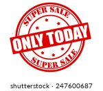 stamp with text only today... | Shutterstock .eps vector #247600687