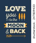 love you to the moon and back... | Shutterstock .eps vector #247809433