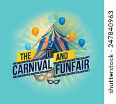 the carnival funfair and magic... | Shutterstock .eps vector #247840963