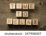 time to relax text on a wooden... | Shutterstock . vector #247908307