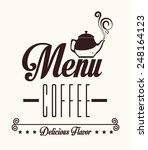 coffee design over white... | Shutterstock .eps vector #248164123