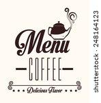 coffee design over white...   Shutterstock .eps vector #248164123