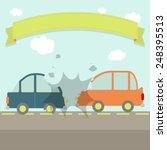 car crash. two cars hit head on.... | Shutterstock .eps vector #248395513