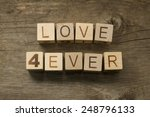 Love Forever Text On A Vintage...