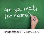Are You Ready For Exams  ...