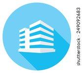 building flat icon. modern... | Shutterstock .eps vector #249092683
