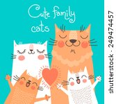 cute card with family cats.... | Shutterstock .eps vector #249474457