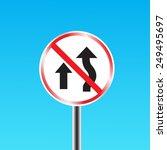 Do Not Overtake Traffic Sign....