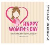 happy women's day.  | Shutterstock .eps vector #249695137