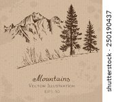 mountains and fir tree. hand... | Shutterstock .eps vector #250190437