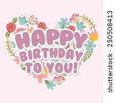 happy birthday design  vector... | Shutterstock .eps vector #250508413