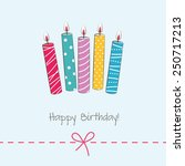 birthday card with candles | Shutterstock .eps vector #250717213