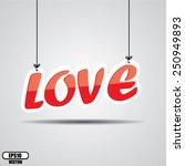 love hanging red text   vector.   Shutterstock .eps vector #250949893