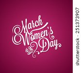8 march women day vintage... | Shutterstock .eps vector #251373907