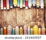 bobbins with colorful threads... | Shutterstock . vector #251445937