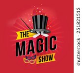 the magic show. vector... | Shutterstock .eps vector #251821513