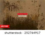 grunge background with space... | Shutterstock .eps vector #252764917