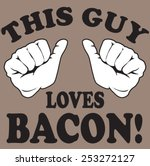 loves bacon | Shutterstock .eps vector #253272127