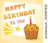 vector birthday card with cake... | Shutterstock .eps vector #253487833