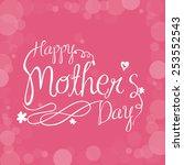 happy mothers day design ...   Shutterstock .eps vector #253552543