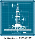 blueprint of oil rig silhouette.... | Shutterstock .eps vector #253561927