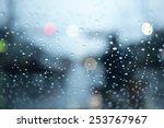 rain drops on the window.... | Shutterstock . vector #253767967