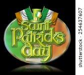 st patricks day chrome effect... | Shutterstock . vector #254637607