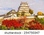 Himeji Castle  Also Called...