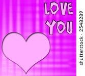 love you background | Shutterstock . vector #2548289