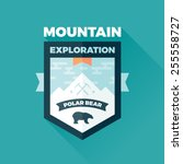 mountain and polar bear badge... | Shutterstock .eps vector #255558727