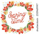 spring card with flowers and... | Shutterstock .eps vector #255969997