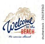 'welcome to the beach' vintage... | Shutterstock .eps vector #256193563