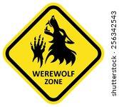 vector warning sign. werewolf... | Shutterstock .eps vector #256342543