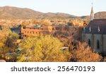 Santa Fe New Mexico At Sunset....