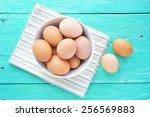 eggs in a bowl.   Shutterstock . vector #256569883