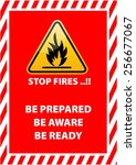 stop fire  be prepared  be... | Shutterstock .eps vector #256677067