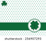 four leaf clover on a polka dot ... | Shutterstock .eps vector #256907293