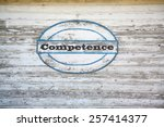 Small photo of Competence Concept - Competence road sign on shed side