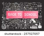 hand drawn back to school on... | Shutterstock .eps vector #257527057