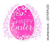 happy easter vector egg with... | Shutterstock .eps vector #257559133